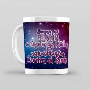 Taza De Desayuno Blanca Gran Calidad Modelo Frases Siempre Seré El Primero En Cogerte Las Estrellas Y Estrellarlas Contra El Suelo