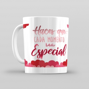 Taza De Desayuno Blanca Gran Calidad Modelo Frases Haces Que Cada Momento Sea Especial
